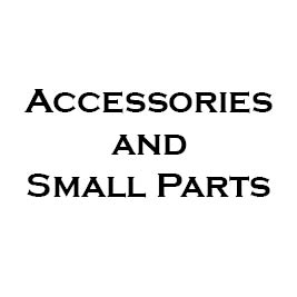 Accessories / Small Parts